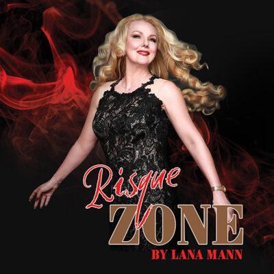 Lana Man Risque Zone